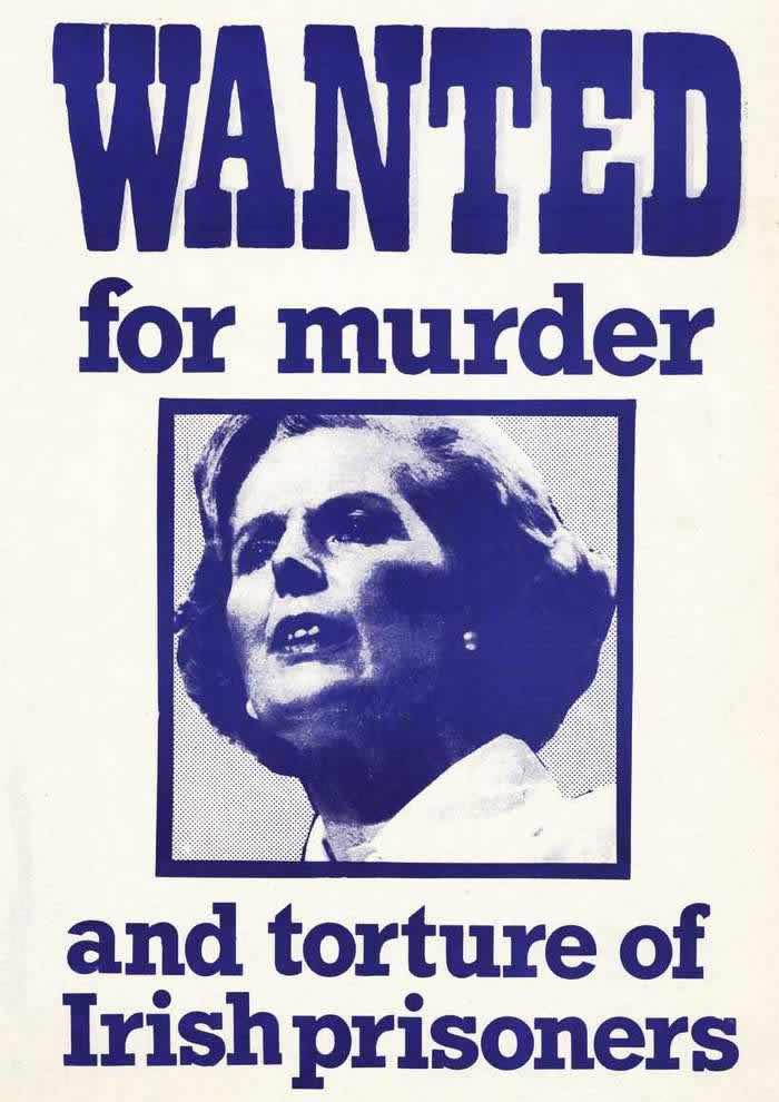 Разыскивается как палач и убийца ирландских политических заключенных (премьер-министр Маргаретт Тэтчер) (1981 год)