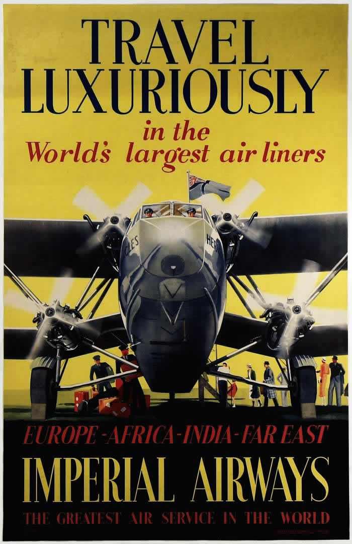 Путешествуйте  с комфортом самыми большими в мире авиалайнерами компании Imperial Airways (Европа - Африка - Индия - Дальний Восток) 1934 год