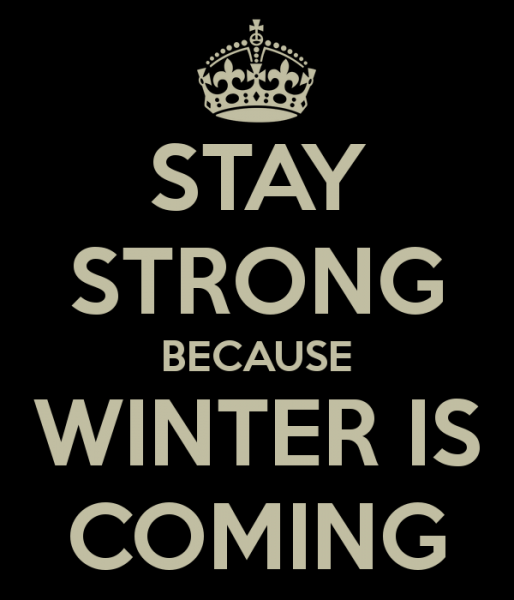 stay-strong-because-winter-is-coming_zps3cb69bf3
