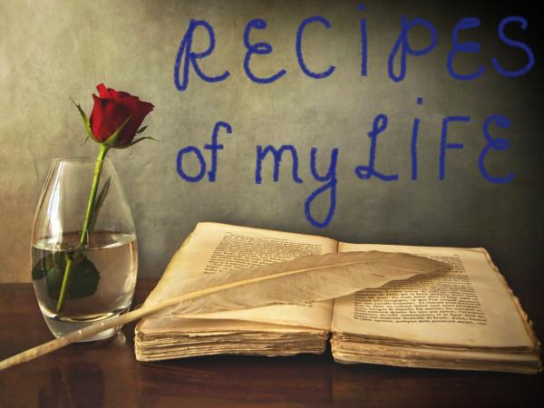 Recipes of my Life