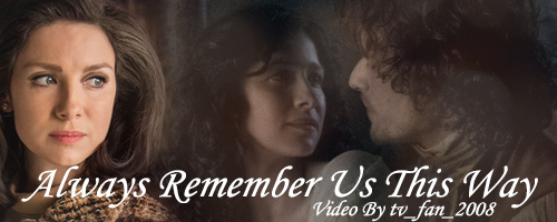 Always Remember Me This Way banner