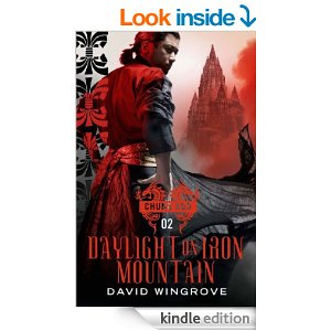 cover to Kindle ed of Chung Kuo Daylight on Iron Mountain by David Wingrove