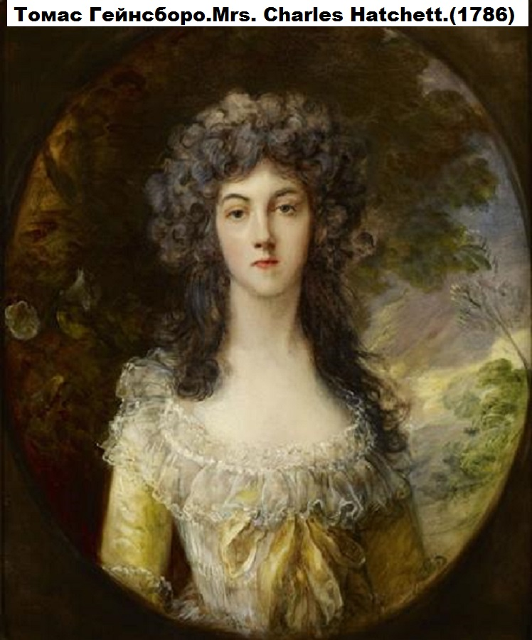 578596cdcb086a0a0f4b896803995f4f_Thomas_GainsboroughThomas_Gainsborough_-_Thomas_GainsboroughThomas_Gainsborough_-_Mrs._Charles_Hatchett_msize
