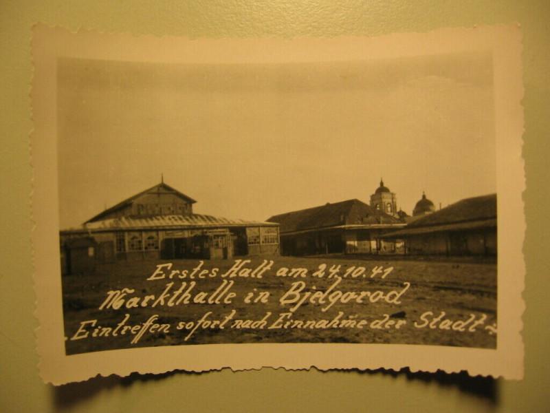 Erster halt am 24.11.1941. Markthalle in Bjelgorod. Eintreffen sofort nach Einnahme der Stadt.