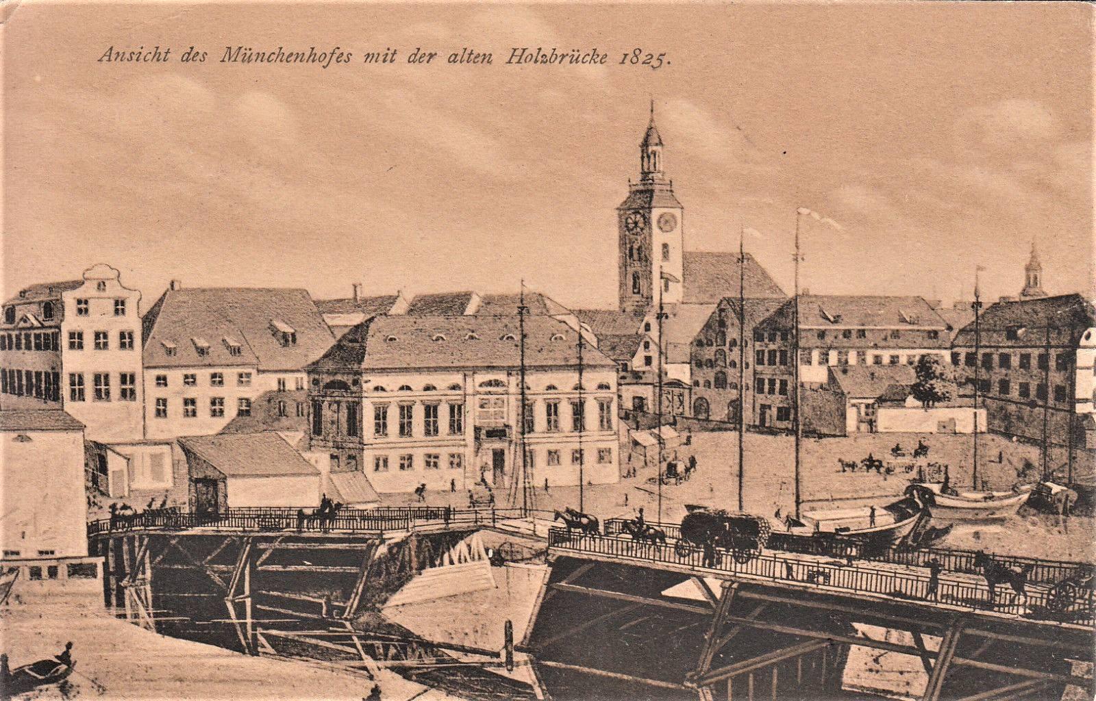 1825 Ansicht des Muenchenhofes mit der alten Holzbruecke