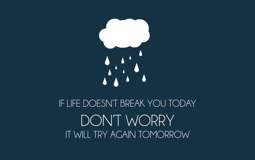 If-Life-Doesnt-Break-You-Today-768x480.png