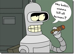 bender-hey-want-to-kill-all-humans