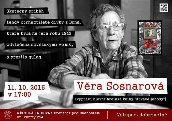 20161011-přednáška Věra Sosnarová (vypráví hlavní hrdinka knihy Krvavé jahody)