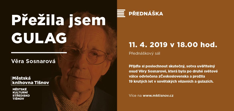 20190411-PREDNASKA- Prezila jsem gulag – Vera Sosnarova