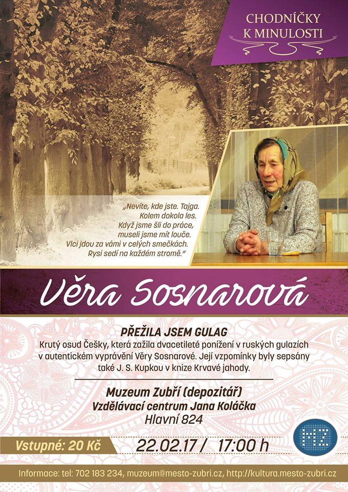 20170222-Chodnicky k minulosti – Prezila jsem Gulag, Vera Sosnarova