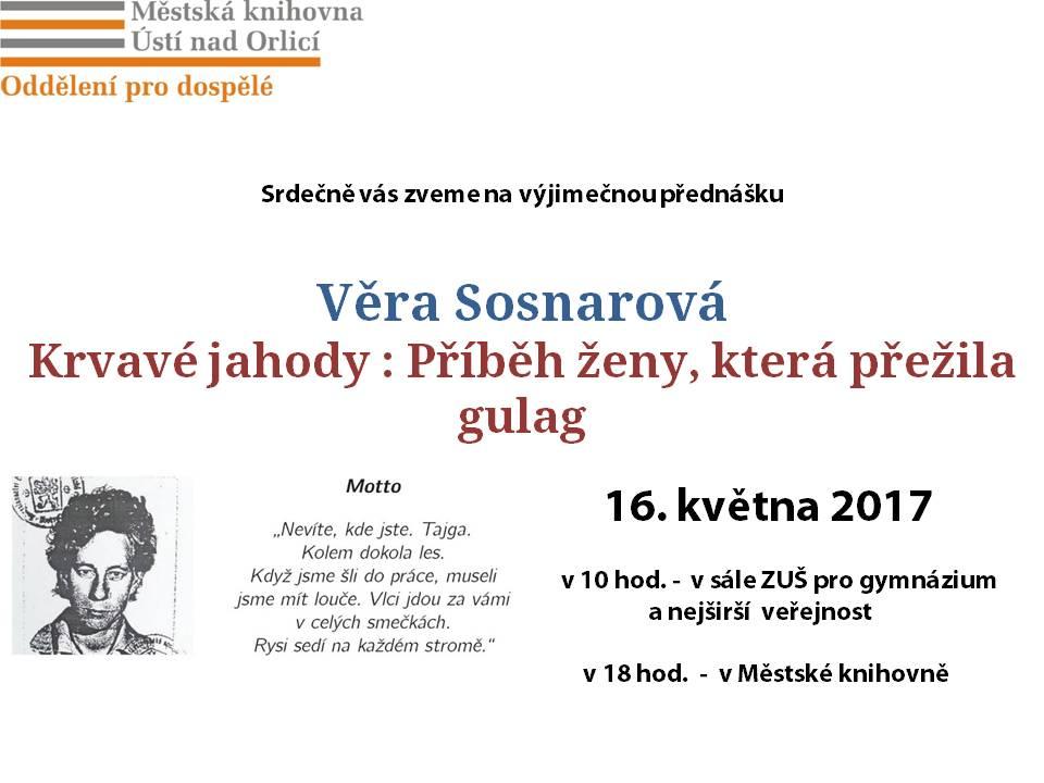 20170516-Vera Sosnarova- Krvave jahody. Pribeh zeny, ktera prezila Gulag