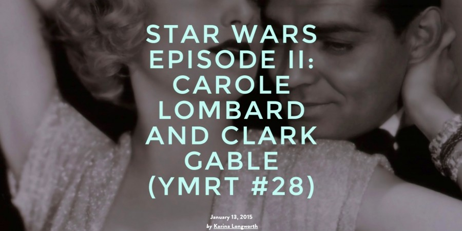 carole lombard clark gable podcast 011315b