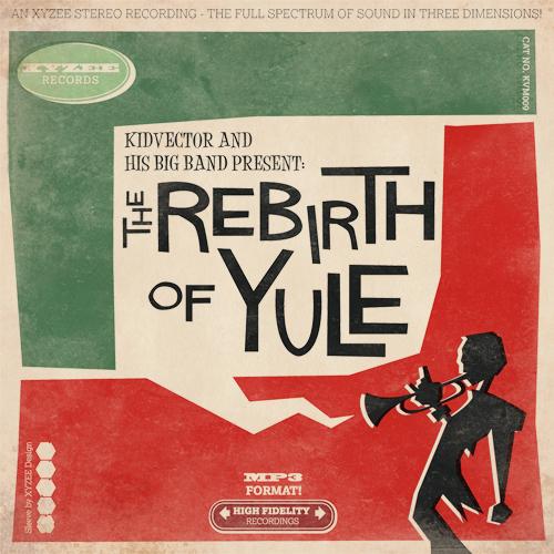 00-kidvector_-_the_rebirth_of_yule_[cover]