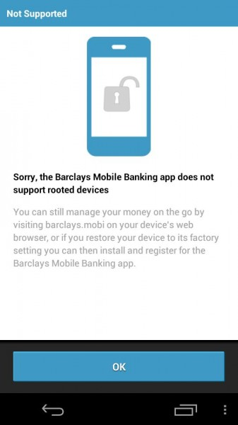 rooted devices are not supported by Barclays bank, Jolla