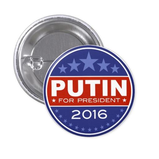 putin_for_president_2016_3_cm_round_badge-r170fc643c9c8471cb58c6931e4228ad4_x7j12_8byvr_512[1]