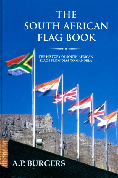 the-south-african-flag-book-the-history-of-south-african-flags-table-of-content-by-a-p-burgers
