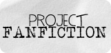 project fanfiction