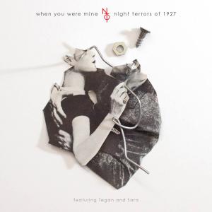 Night-Terrors-of-1927-When-You-Were-Mine-2014-1500x1500