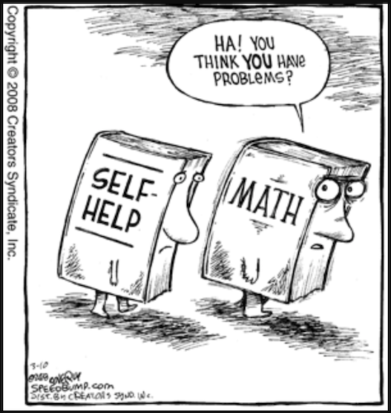 Книга по математике, обращаясь к книге по самопомощи: «Ха! Ты думаешь, у ТЕБЯ проблемы?»