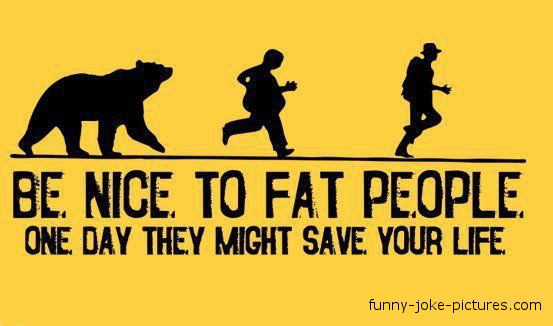 funny-fat-people-be-nice-joke
