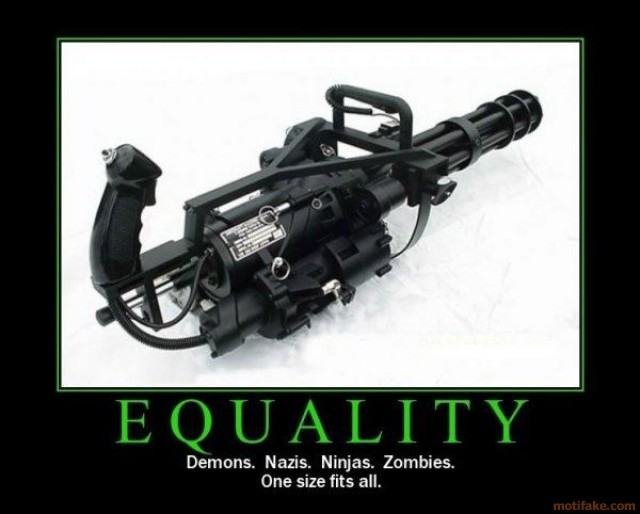 equality-minigun-demotivational-poster-1248122756