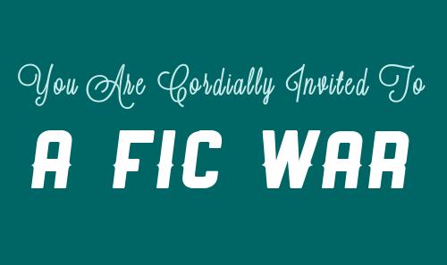 Fic War