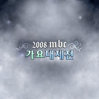 MBC Gayo Daejeon Festival 2008
