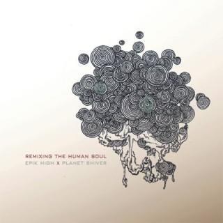 Epik High - Remixing the Human Soul
